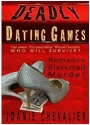 Book Review: Deadly Dating Games: Murder, Blackmail, Romance  by JoanieChevalier