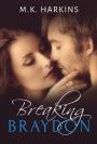 Book Review: Breaking Braydon By MKHarkins